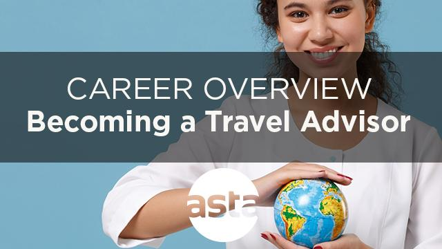Travel Advisor Career Overview