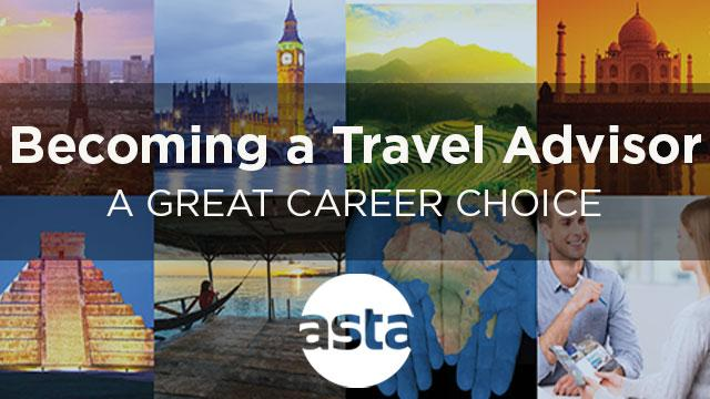 Becoming a Travel Agent - Advisor